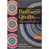 Bullseye Quilts From Vintage To Modern