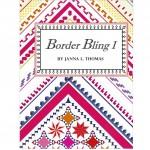 Border Bling I by Janna L. Thomas