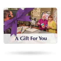 The Quilt Show Store Gift Certificate