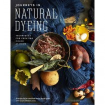 Journeys in Natural Dyeing: Techniques for Creating Color at Home
