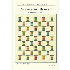 Variegated Thread Spool Quilt Pattern