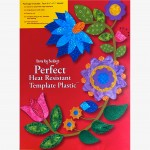 Perfect Heat Resistant Template Plastic by Karen Kay Buckley