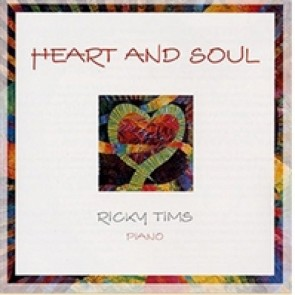 Heart And Soul By Ricky Tims