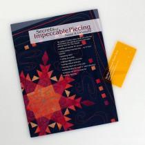 Secrets of Impeccable Piecing & Quilter's Custom Seam Tool