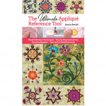 The Ultimate Applique Reference Tool by Annie Smith